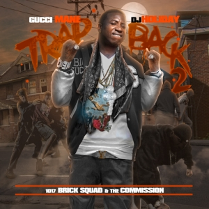 mixtape-gucci-mane-trap-back-2